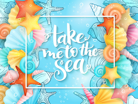 vector illustration of hand lettering phrase with frame and seashells on sea water background Illustration