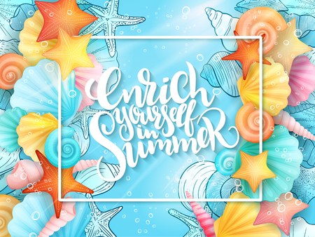 vector illustration of hand lettering phrase with frame and seashells on sea water background. Illustration