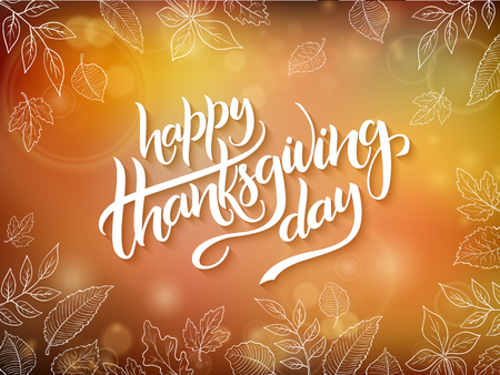 Vector thanksgiving greeting card with hand lettering label - happy thanksgiving day - and autumn doodle leaves on blurred background Illustration