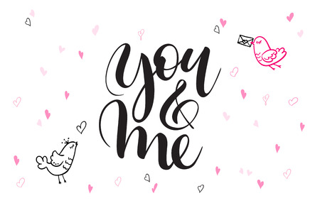 Vector hand lettering valentines day greetings text - you and me - with heart shapes and birds Иллюстрация