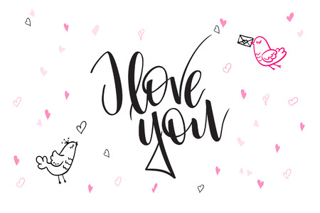 Vector hand lettering valentines day greetings text - I love you - with heart shapes and birds Illustration