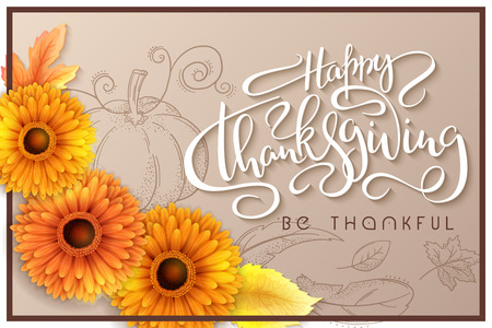 Vector greeting thanksgiving banner with hand lettering label - happy thanksgiving - with autumn leaves and gerbera flowers and doodle pumpkin, leaves and feathers. Illustration