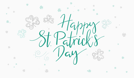 vector hand lettering happy saint patrick's day phrase with doodle clower leaves.