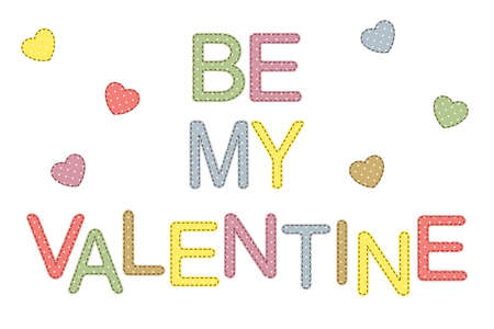 Be my Valentine lettering in patchwork style Vector