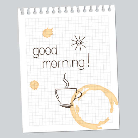 Good morning note with drawn cup and sun, and coffee stains Vector
