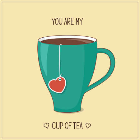 love and friendship: Card with cup of tea and heart tag for Valentines Day and love romantic design. You are my cup of tea concept