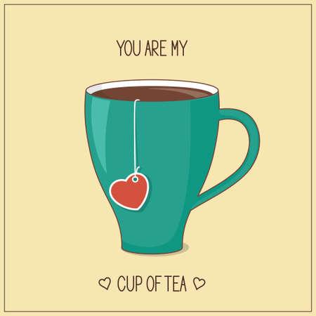 amistad: Tarjeta con la taza de té y la etiqueta del corazón para el Día de San Valentín y el amor romántico diseño. Usted es mi taza de té concepto