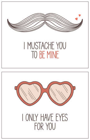 be mine: Hand drawn, hipster, geeky love and Valentines day cards with pun lettering I mustache you to be mine and I only have eyes for you Illustration