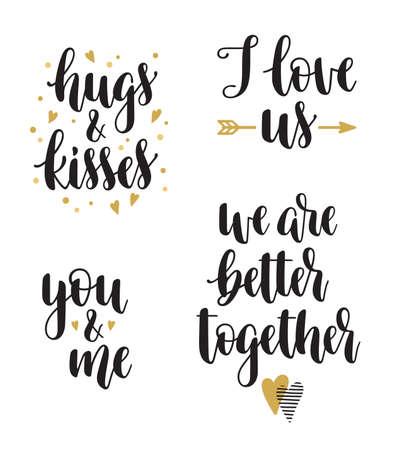 Satz Handkalligraphiephrasen für Valentinstag und romantisches Design. Ich liebe uns, Umarmungen und Küsse, Du und ich, wir sind besser zusammen