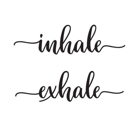 Inhale Exhale typography. Inspirational quote, Yoga phrase. Modern calligraphy Ilustración de vector
