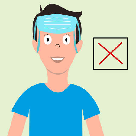 How not to wear a mask. Young guy with a medical mask on his forehead. Wrong decision. Modern vector illustration in flat style.