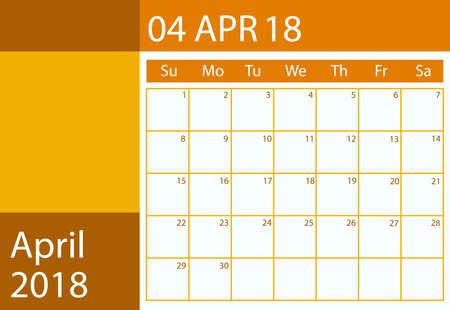 Vector design calendar scheduler for 2018 April month Illustration