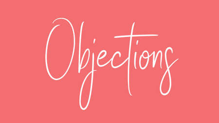 objections, , Calligraphy signature font, girly pinky background,  Quote Concept Stock Photo