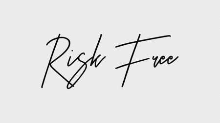 risk free, Calligraphy signature font, paper texture background,  Quote Concept
