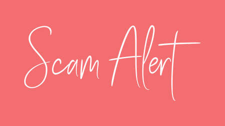 Scam Alert, Calligraphy signature font, girly pinky background, Quote Concept Stock Photo