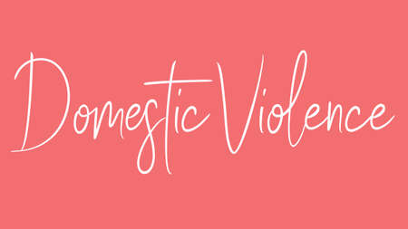 Domestic Violence, Calligraphy signature font, girly pinky background, Quote Concept