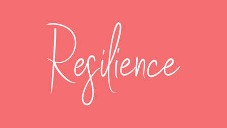Resilience, Calligraphy signature font, girly pinky background, Quote Concept Foto de archivo