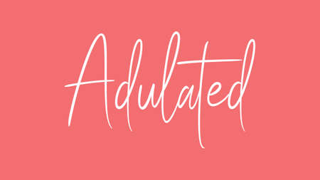 Adulated, Calligraphy signature font, girly pinky background, Quote Concept Stock Photo