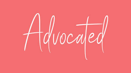 Advocated, Calligraphy signature font, girly pinky background, Quote Concept