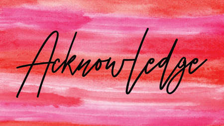 Acknowledge Word on Watercolor Background, Watercolor background Concept Design