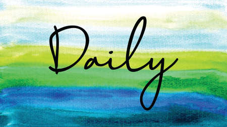 Daily Word on Watercolor Background, Watercolor background Concept Design