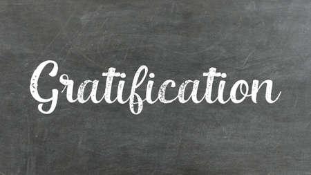 Gratification Word Concept, Blackboard Chalk background Concept Design
