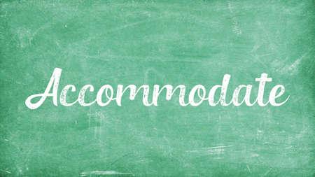 Accommodate Word Concept, Blackboard Chalk background Concept Design