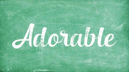 Adorable Word Concept, Blackboard Chalk background Concept Design