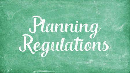 Planning Regulations Word Concept, Blackboard Chalk background Concept Design