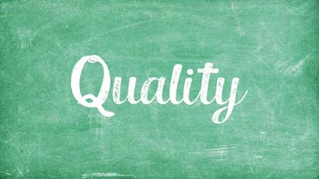 Quality Word Concept, Blackboard Chalk background Concept Design