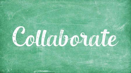 Collaborate Word Concept, Blackboard Chalk background Concept Design