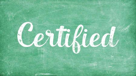 Certified Word Concept, Blackboard Chalk background Concept Design