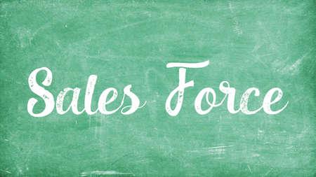 Sales Force Word Concept, Blackboard Chalk background Concept Design
