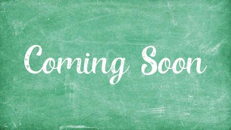 Coming Soon Concept, Blackboard Chalk background Concept Design