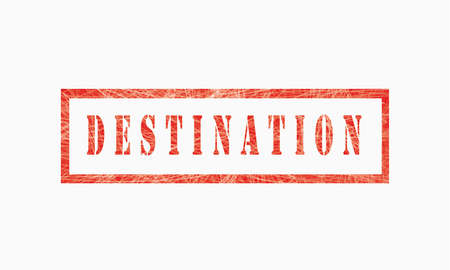 Destination, grunge rubber stamp isolated on white background, grunge text rubber stamp, grunge rubber stamp background Concept Design