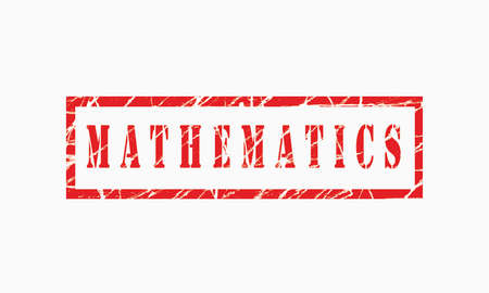 Mathematics, grunge rubber stamp isolated on white background, grunge text rubber stamp, grunge rubber stamp background Concept Design Stockfoto