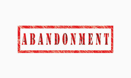 Abondomment grunge rubber stamp isolated on white background, grunge text rubber stamp, grunge rubber stamp background Concept Design Archivio Fotografico