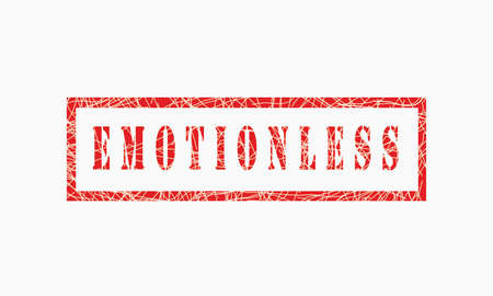 Emotionless, grunge rubber stamp isolated on white background, grunge text rubber stamp, grunge rubber stamp background Concept Design