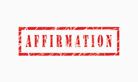 Affirmation, grunge rubber stamp isolated on white background, grunge text rubber stamp, grunge rubber stamp background Concept Design Stockfoto