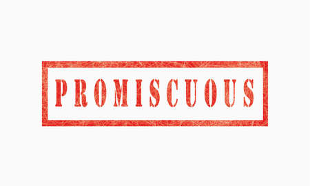 promiscuous grunge rubber stamp isolated on white background, grunge text rubber stamp, grunge rubber stamp background Concept Design Archivio Fotografico