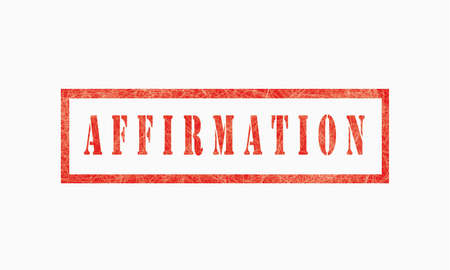 Affirmation, grunge rubber stamp isolated on white background, grunge text rubber stamp, grunge rubber stamp background Concept Design Banco de Imagens