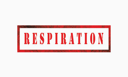 respiration grunge rubber stamp isolated on white background, grunge text rubber stamp, grunge rubber stamp background Concept Design