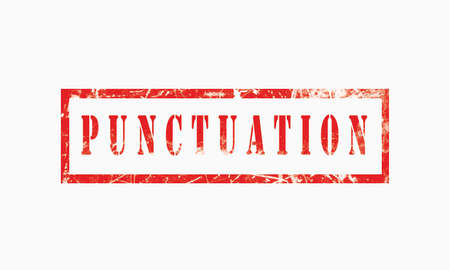punctuation grunge rubber stamp isolated on white background, grunge text rubber stamp, grunge rubber stamp background Concept Design