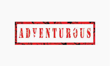adventurous, grunge rubber stamp isolated on white background, grunge text rubber stamp, grunge rubber stamp background Concept Design