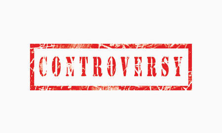 controversy, grunge rubber stamp isolated on white background, grunge text rubber stamp, grunge rubber stamp background Concept Design