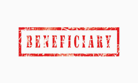 beneficiary, grunge rubber stamp isolated on white background, grunge text rubber stamp, grunge rubber stamp background Concept Design Banque d'images
