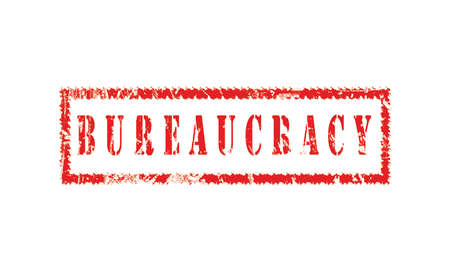 bureaucracy, grunge rubber stamp isolated on white background, grunge text rubber stamp, grunge rubber stamp background Concept Design