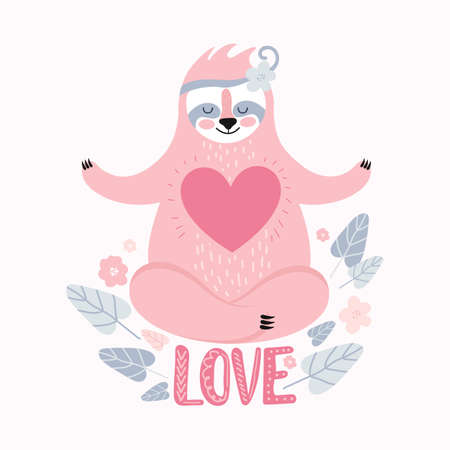 Cute pink sloth sitting in meditation in the Lotus position with a big heart. Greeting card, banner or poster for Valentine s day, birthday. Hand-drawn funny exotic animal. Love. Vector illustration.