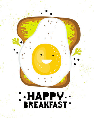Funny toast with fried eggs and butter. Poster for children with the text happy Breakfast. Piece of bread with egg and greens. Friendly cartoon character food smiles. Hand drawn vector illustration