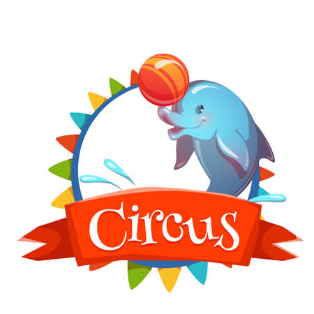 cartoon circus: Circus banner with clever dolphin. Vector illustration.